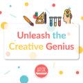 unleash the creative genius