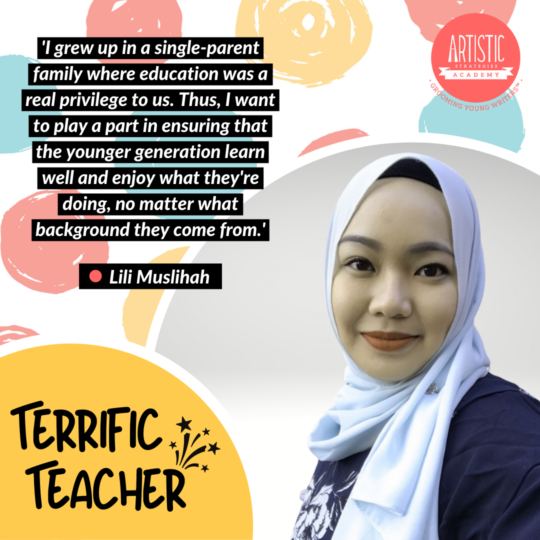 Quote: 'I grew up in a single-parent family where education was a real privilege to us. Thus, I want to play a part in ensuring that the younger generation learn well and enjoy what they're doing, no matter what background they come from.' by teacher Lili Muslihah, dressed in a baby blue tudung over a navy blue blouse with a floral design. She is smiling.