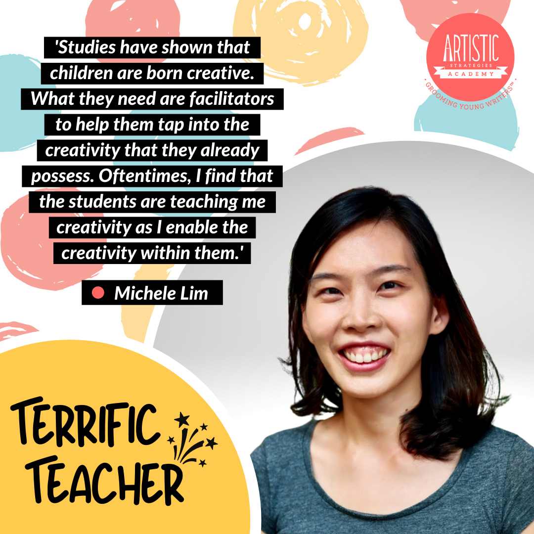 Quote: 'Studies have shown that children are born creative. What they need are facilitators to help them tap into the creativity that they already possess. Oftentimes, I find that the students are teaching me creativity as I enable the creativity within them.' by teacher Michele Lim, who has curled shoulder length hair parted sideways. She is wearing a crew neck tee in dark grey and a bright smile.