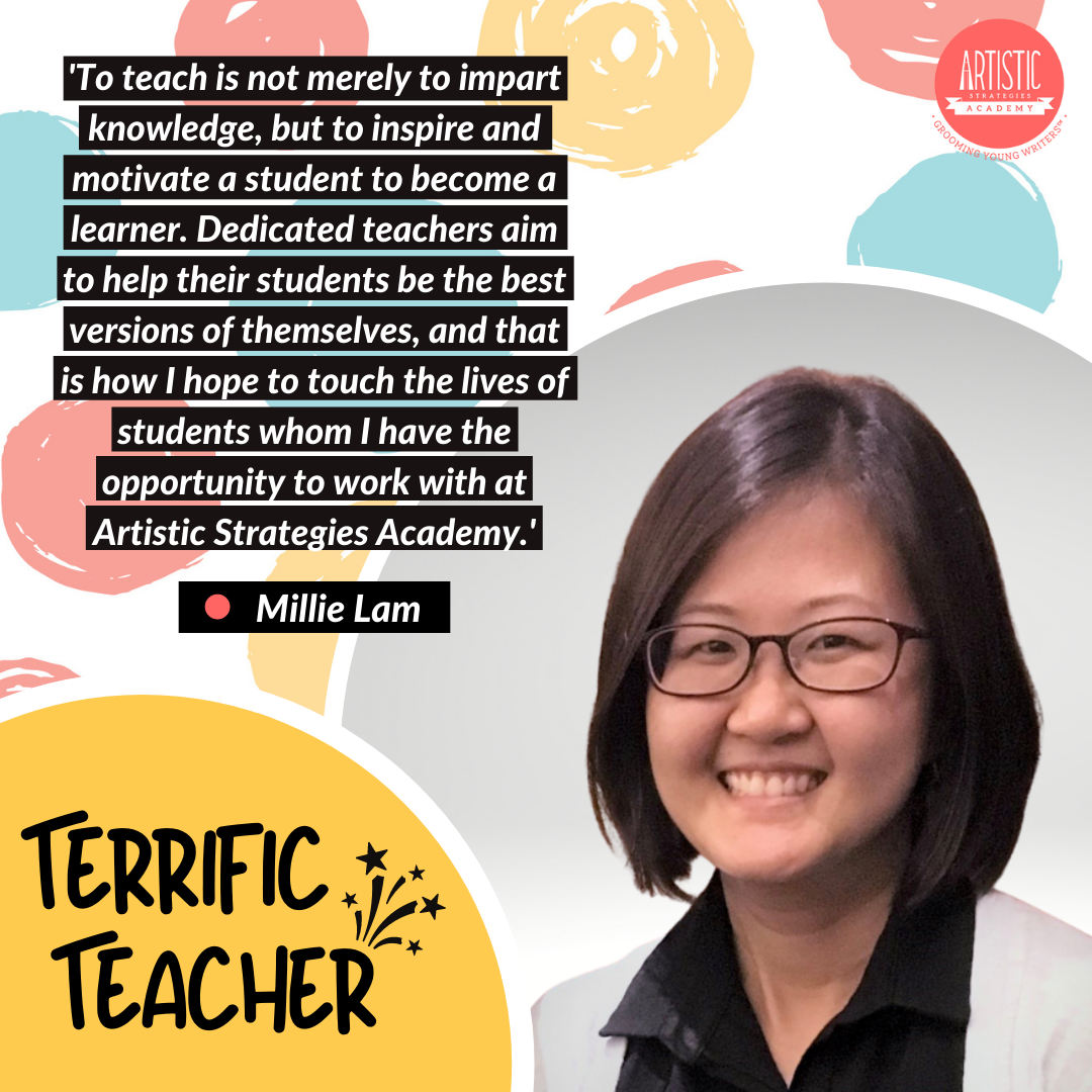 Quote: 'To teach is not merely to impart knowledge, but to inspire and motivate a student to become a learner. Dedicated teachers aim to help their students be the best versions of themselves, and that is how I hope to touch the lives of students whom I have the opportunity to work with at Artistic Strategies Academy.' by teacher Millie Lam, who has a short bob and black-framed glasses. She is wearing a black collared shirt below a light grey blazer, and a bright smile.