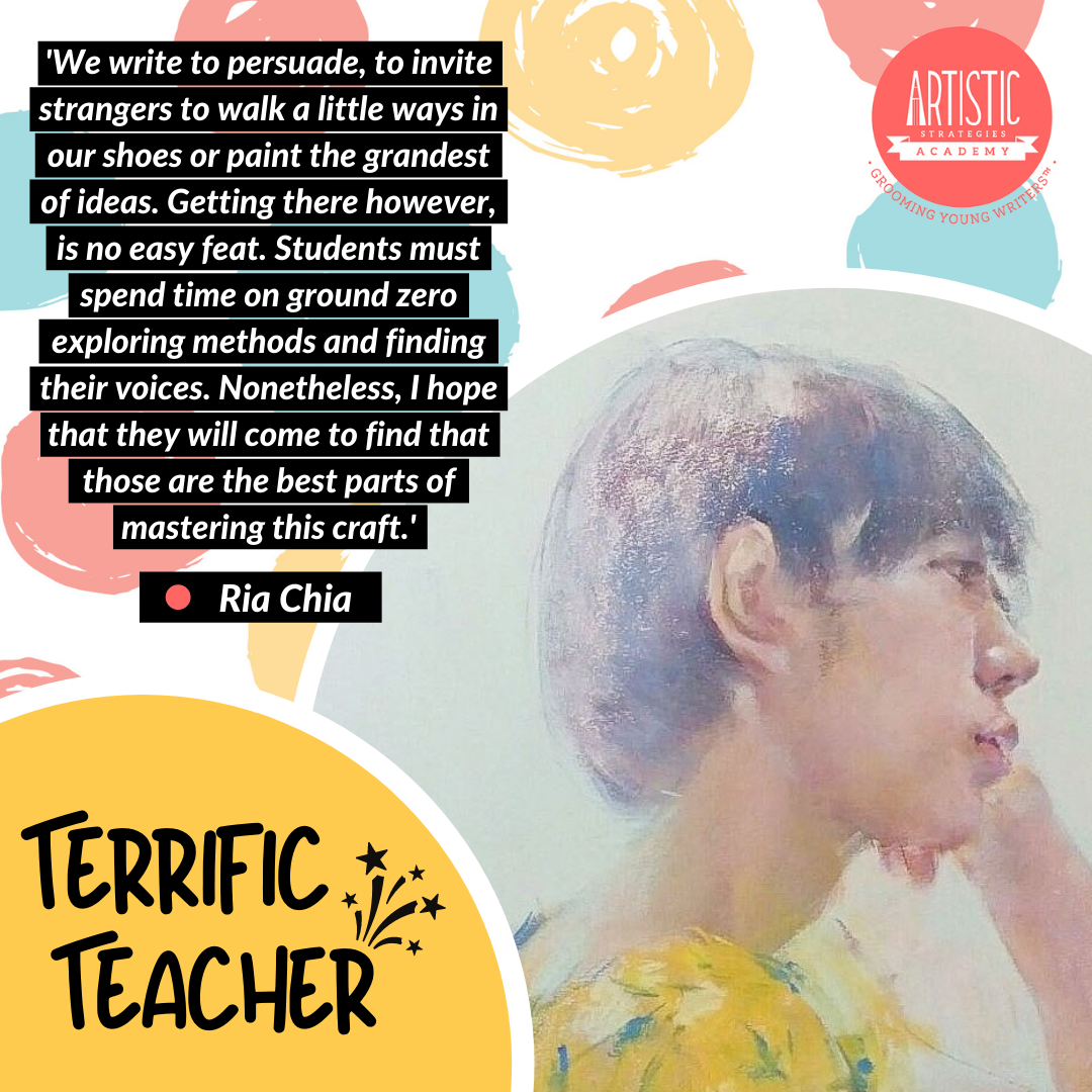 Quote: 'We write to persuade, to invite strangers to walk a little ways in our shoes or paint the grandest of ideas. Getting there however, is no easy feat. Students must spend time on ground zero exploring methods and finding their voices. Nonetheless, I hope that they will come to find that those are the best parts of mastering this craft.' by teacher Ria Chia, who is depicted in this oil painting with her profile facing the right, leaning on her left hand. She has short hair, a pensive look, and a yellow top with floral patterns.